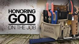 Honoring God On the Job