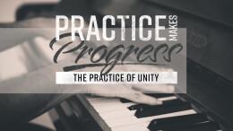 The Practice of Unity