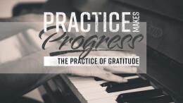 Practice of Gratitude