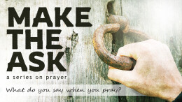 What do you say when you pray?
